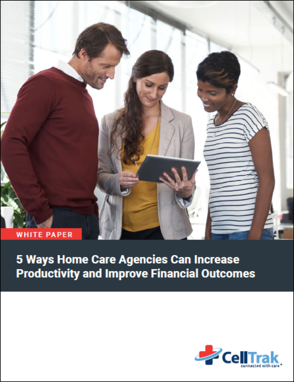 Download your white paper to learn about 5 ways for home care agencies to increase productivity and improve financial outcomes