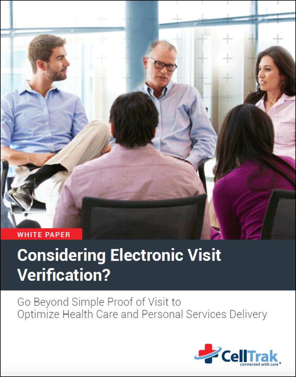 Electronic Visit Verification: Go Beyond Simple Proof