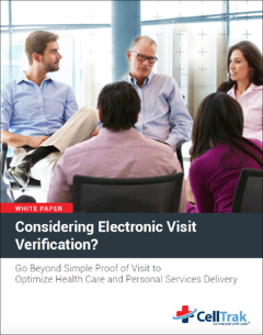 Electronic Visit Verification: Go Beyond Simple Proof