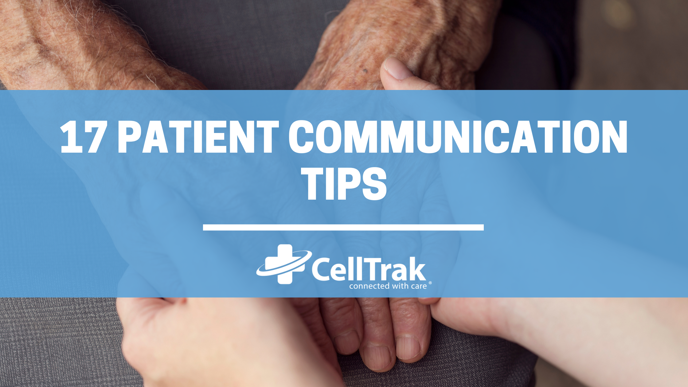 17 tips for patient communication