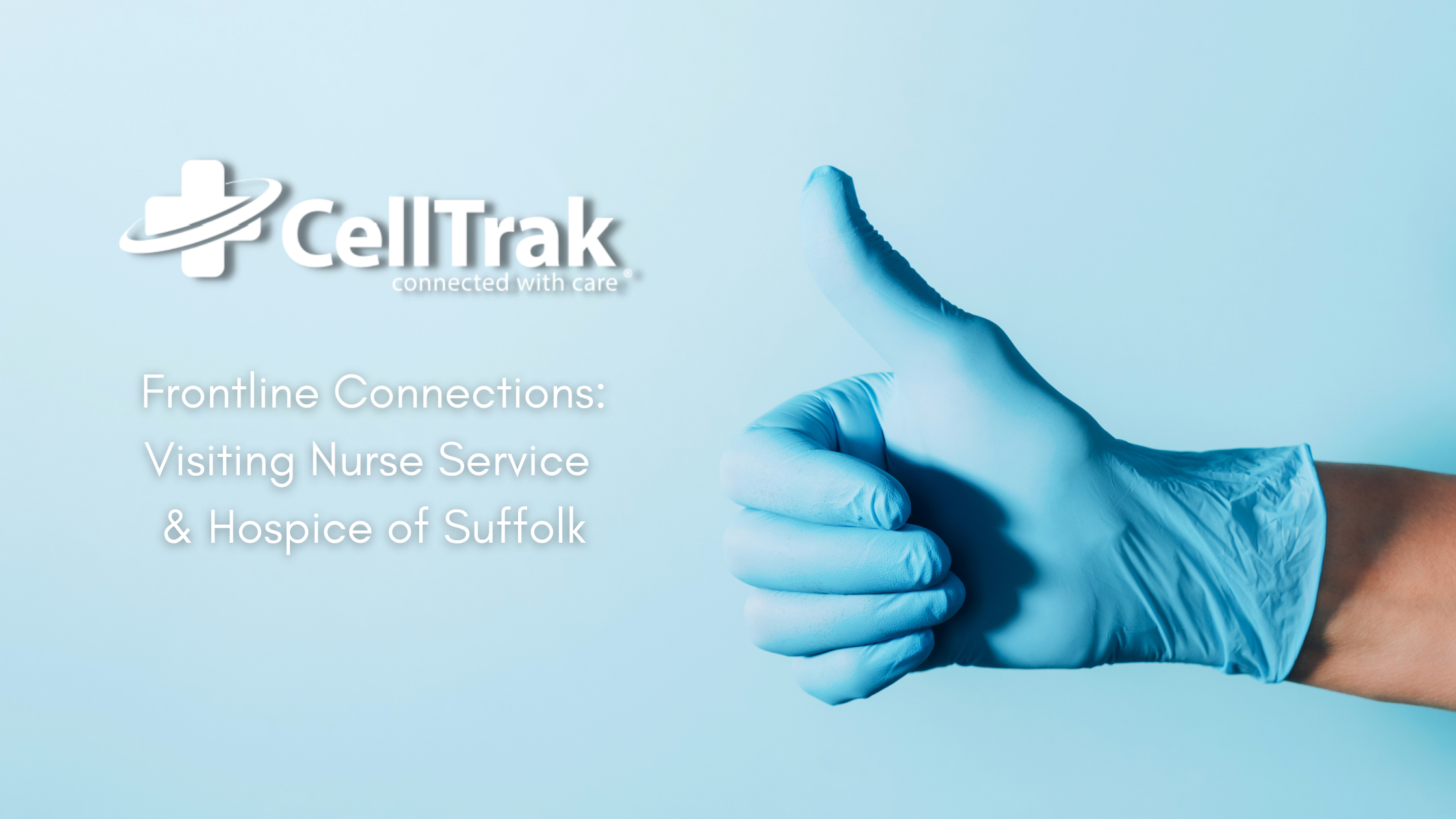 CellTrak Frontline Connections: VNS of Suffolk
