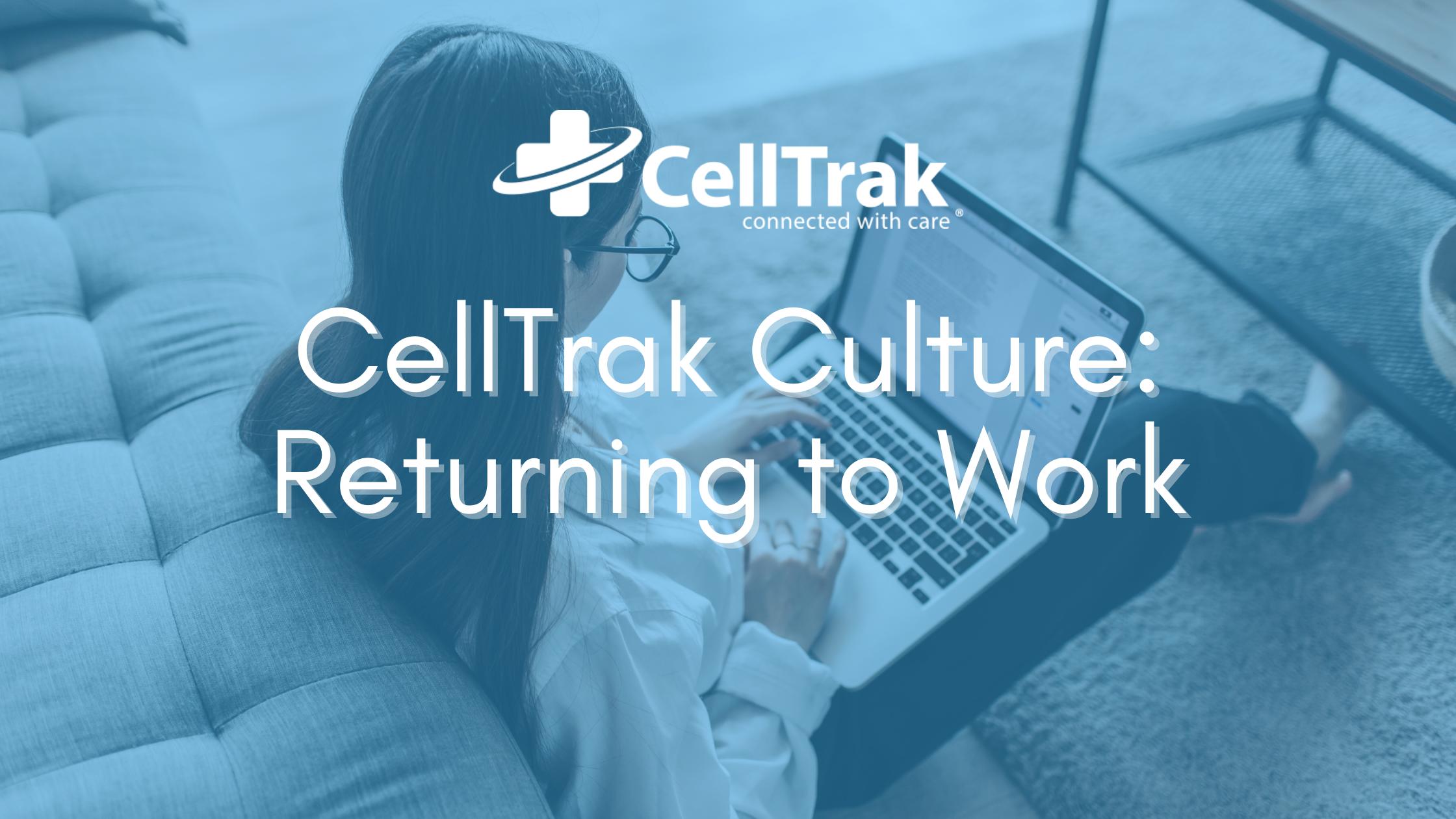 CellTrak Return to Work