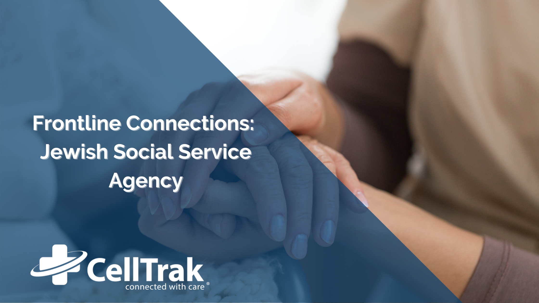 Frontline Connections JSSA Celltrak Success Story Customer